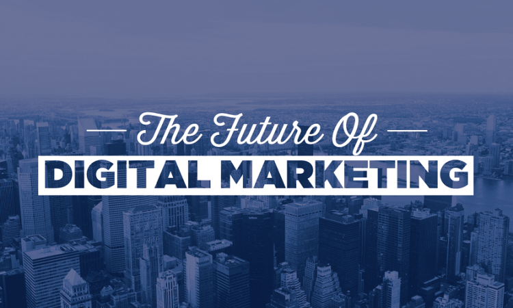 Future Trends Of Digital Marketing